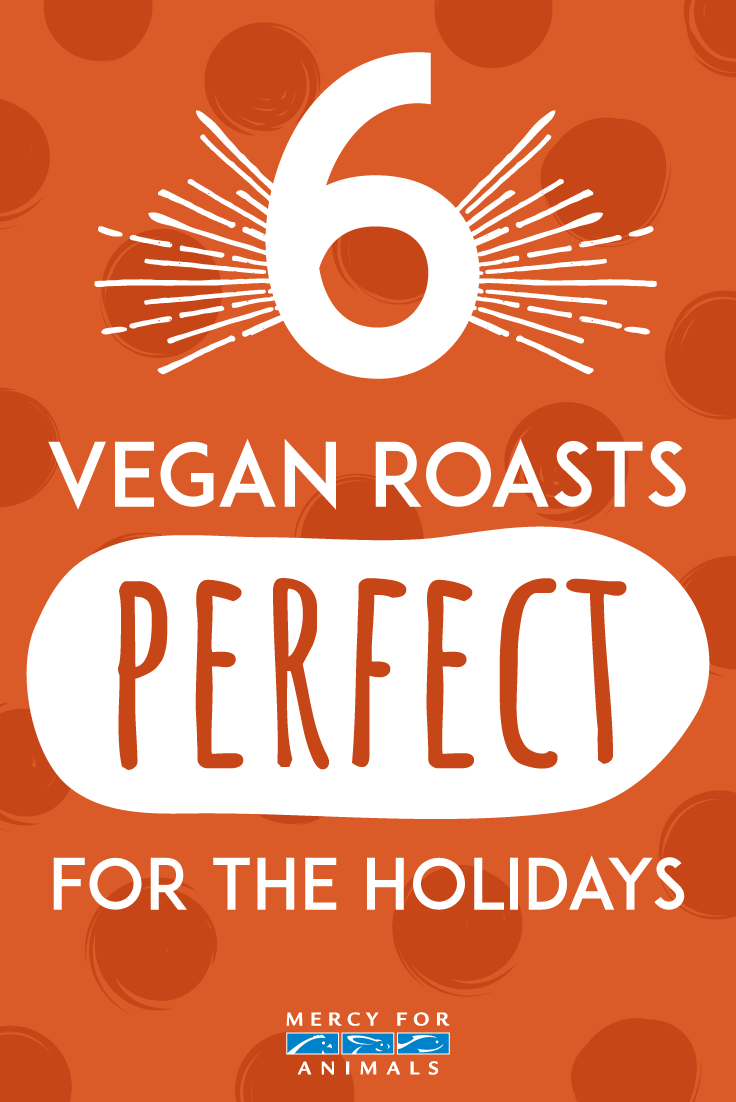 6 Vegan Roasts Perfect for the Holidays