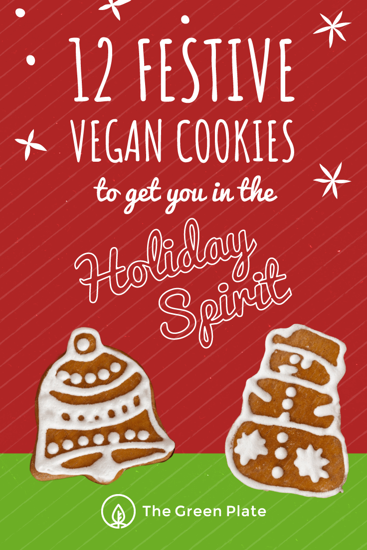12 Festive Vegan Cookies to Get You in the Holiday Spirit