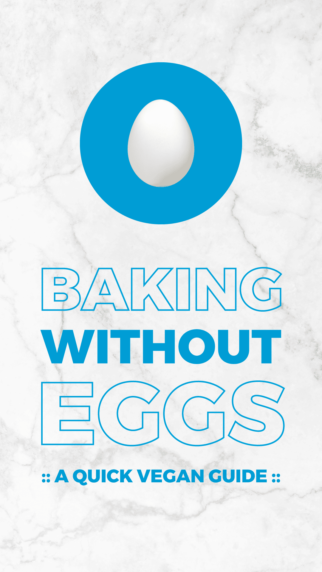 Baking Without Eggs: A Quick Vegan Guide