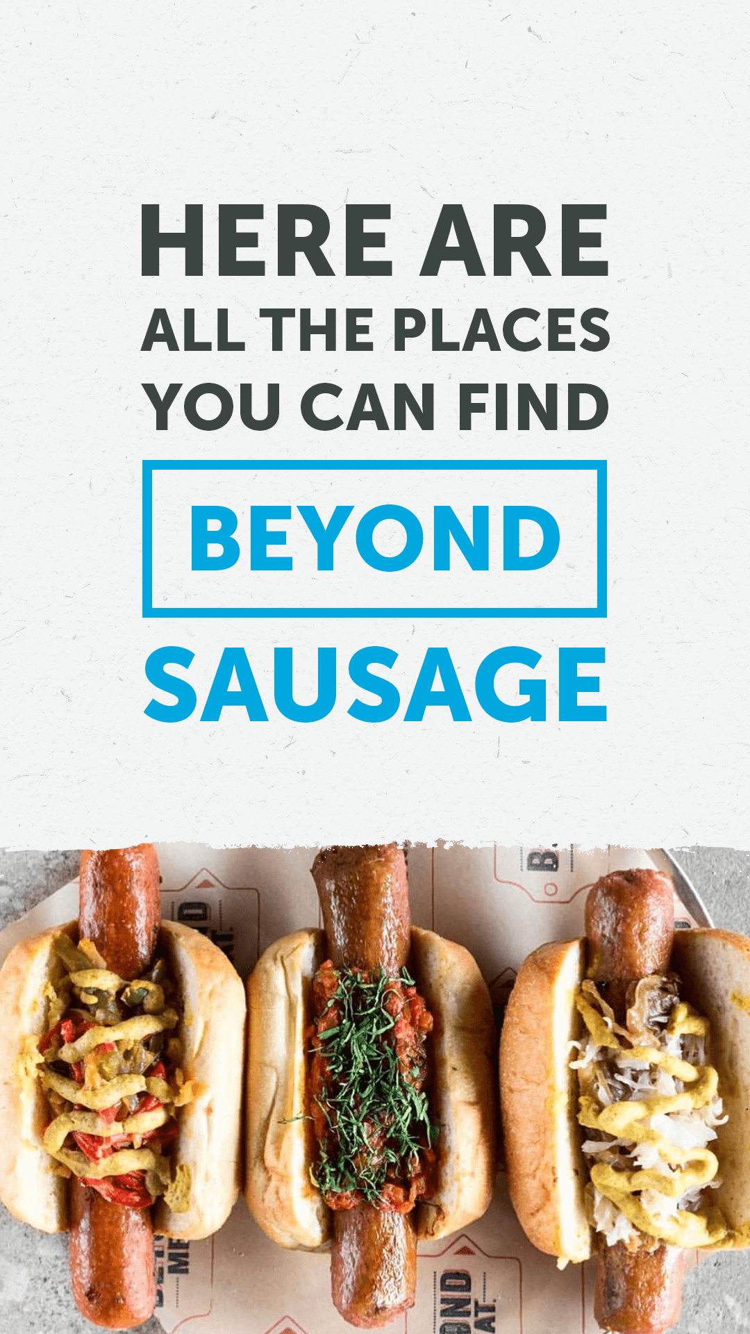 Here Are All the Places You Can Find Beyond Sausage