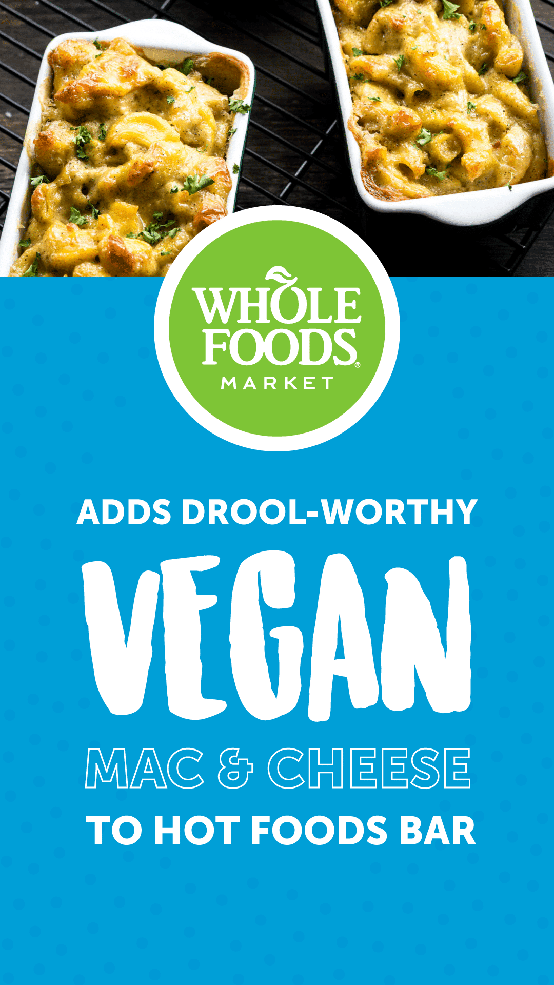 Whole Foods Adds Drool-Worthy Vegan Mac and Cheese to Hot Foods Bar