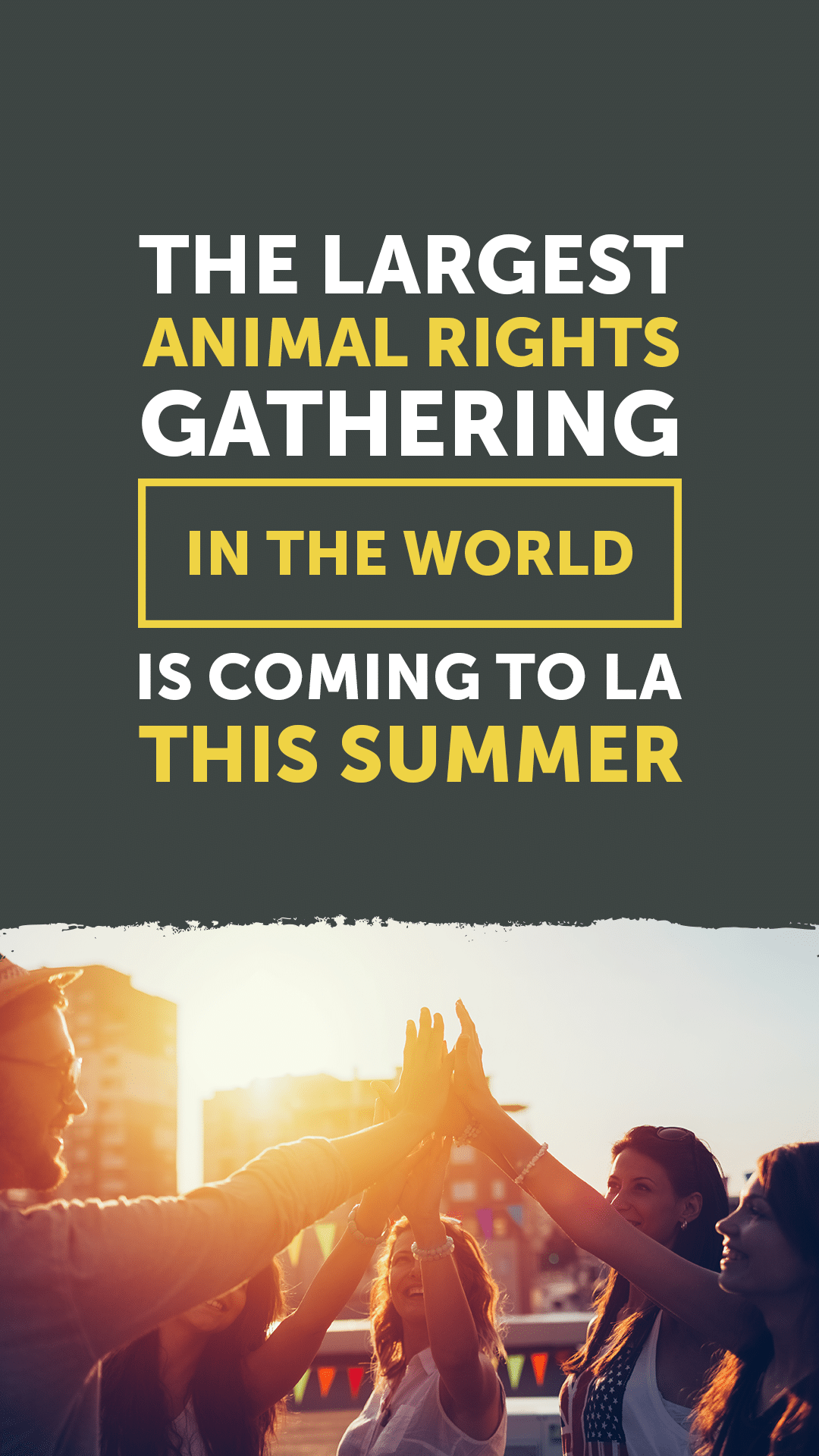 The Largest Animal Rights Gathering in the World Is Coming to LA This Summer