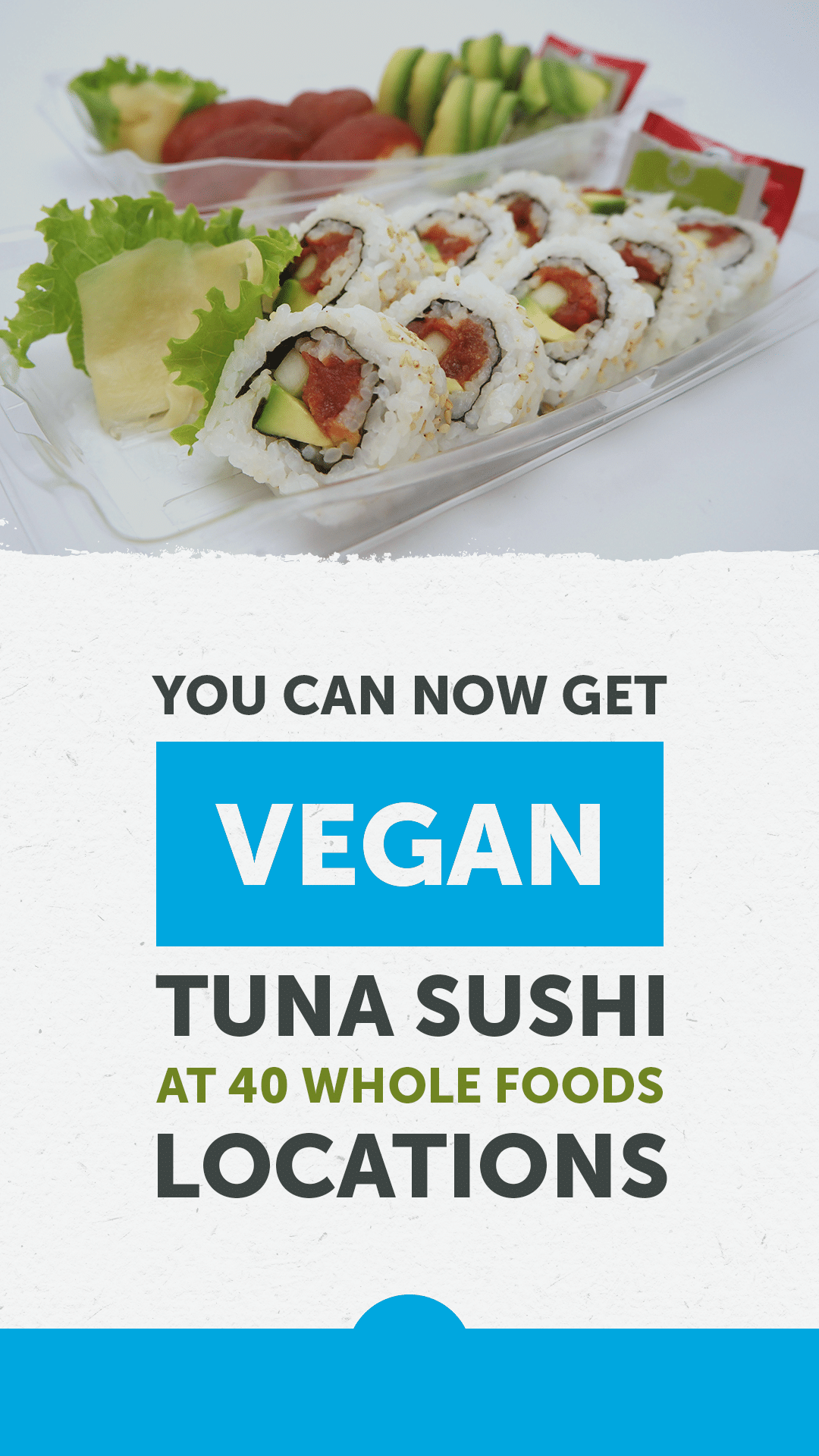 You Can Now Get Vegan Tuna Sushi at 40 Whole Foods Locations