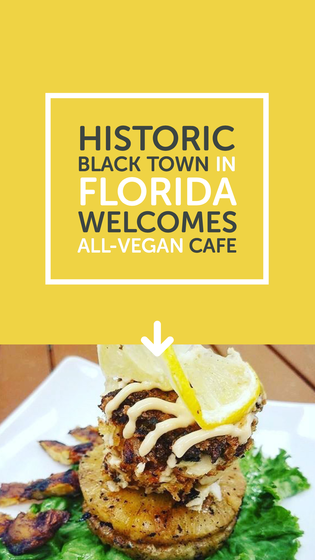 Historic Black Town in Florida Welcomes All-Vegan Cafe