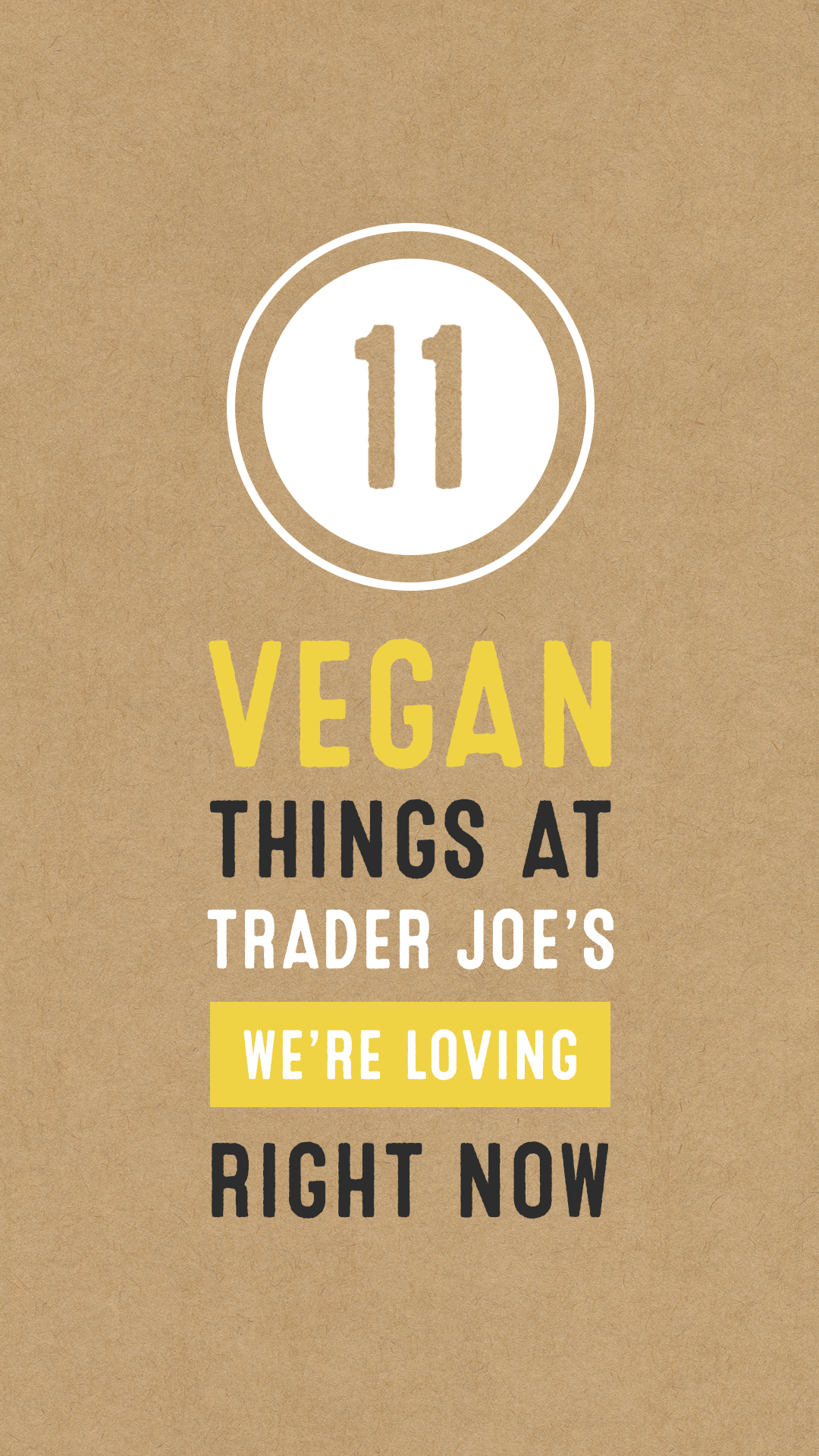 11 Vegan Things at Trader Joe's We're Loving Right Now