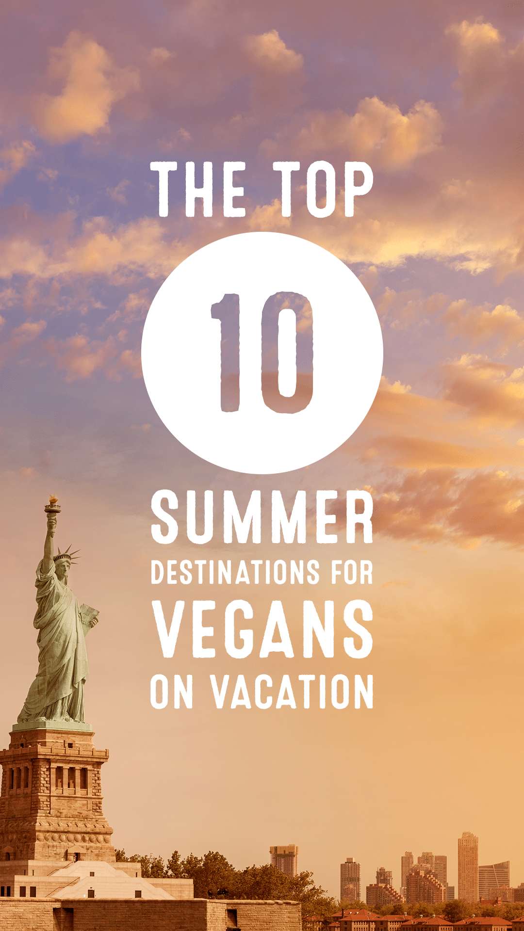 The Top 10 Summer Destinations for Vegans on Vacation