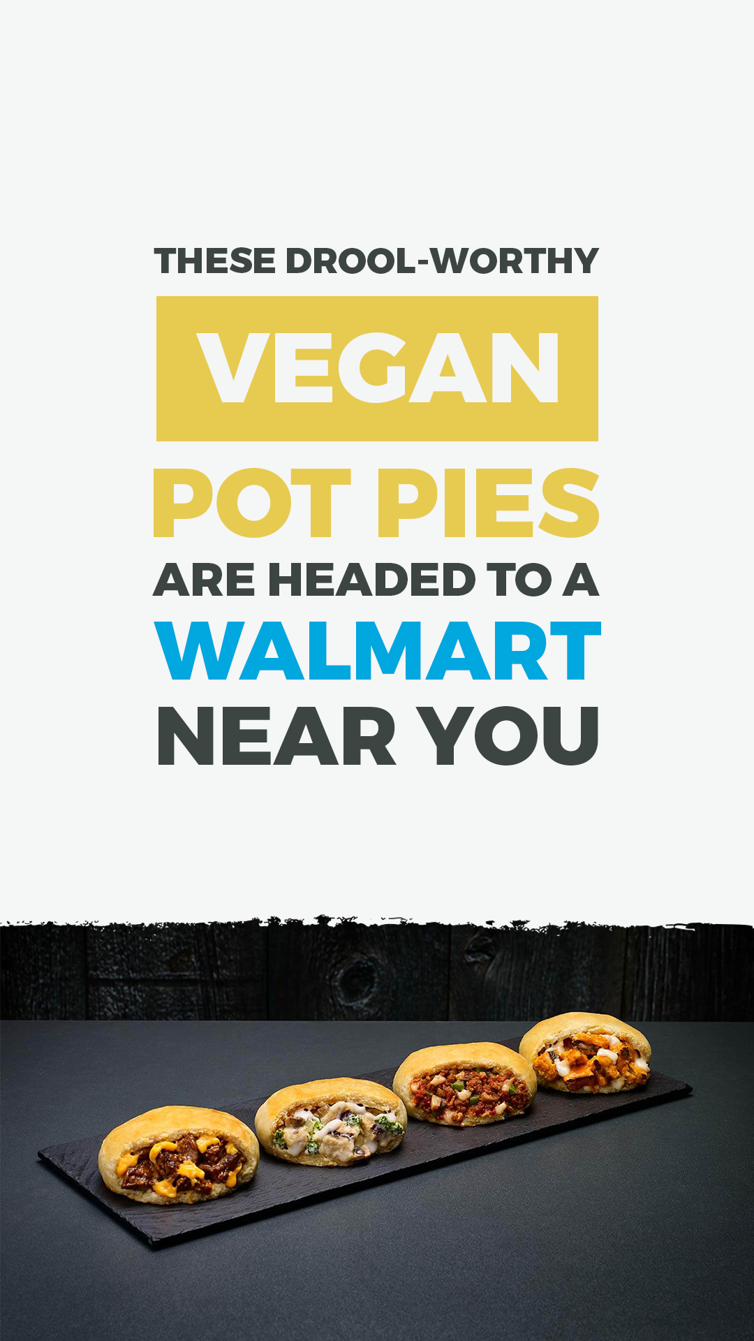These Drool-Worthy Vegan Pot Pies Are Headed to a Walmart Near You