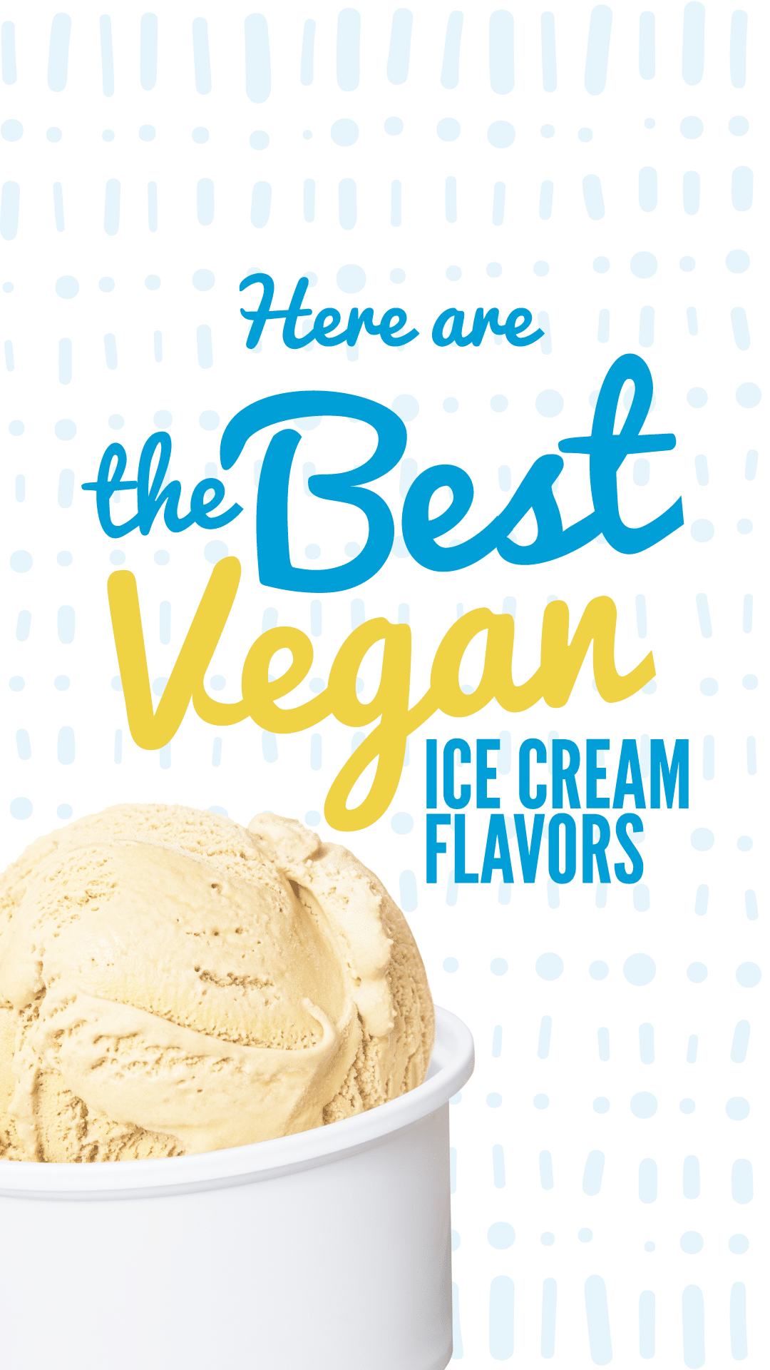 Here Are the Best Vegan Ice Cream Flavors Money Can Buy