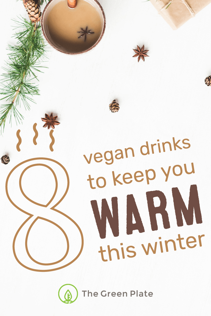 8 Vegan Drinks to Keep You Warm This Winter