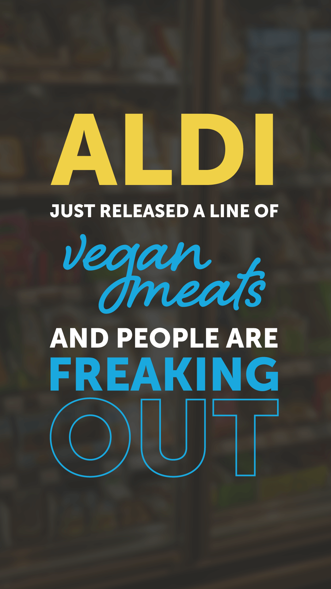 Aldi Just Released a Line of Vegan Meats and People Are Freaking Out