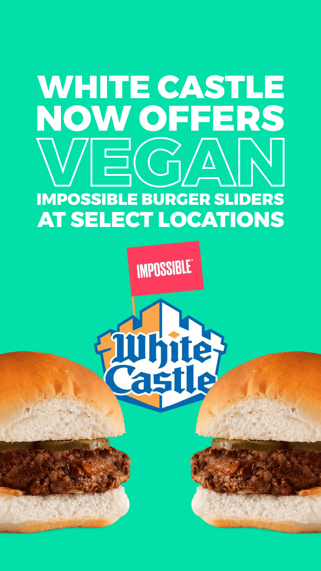 White Castle Now Offers Vegan Impossible Burger Sliders at Select Locations